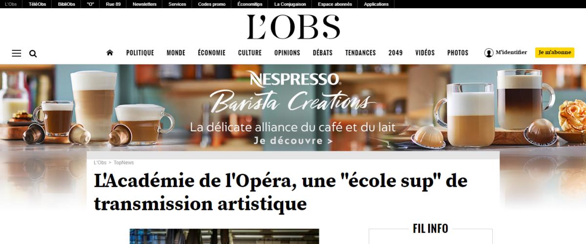 """L'Obs – L'Académie de l'Opéra, une """"école sup"""" de transmission artistique"""